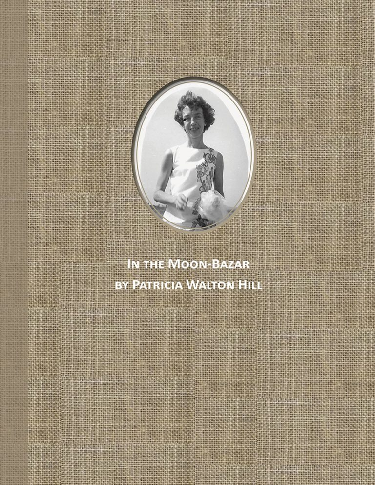 """""""In the Moon-Bazar"""" is Patricia Walton Hill's accounts of her experiences living with her family in Dacca, Bangladesh during the 1960s."""